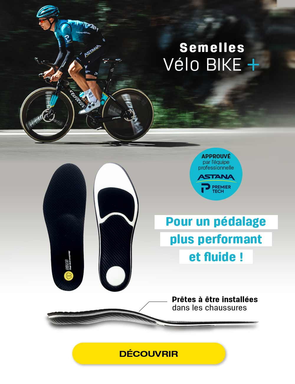 Gagnez en précision en vélo et adoptez les semelles de la Team Astana Premier Tech !